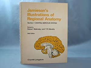 Illustrations of Regional Anatomy: Central Nervous System: Jamieson, E.B.: