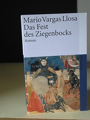 Das Fest des Ziegenbocks : Roman. Aus: Vargas Llosa, Mario: