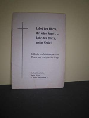 Lobet den Herrn, ihr seine Engel .: Walter Wilms: