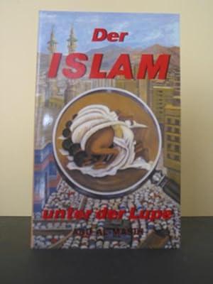 Der Islam unter der Lupe: Abd-Al-Masih: