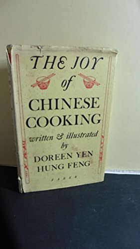 The Joy of Chinese Cooking: Feng, Doreen Yen