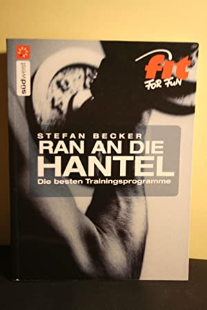 Ran an die Hantel Die besten Trainingsprogramme fit for fun