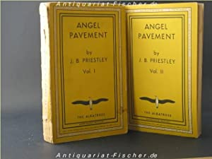 Angel Pavement Volume I und Volume II: J.B. Priestley: