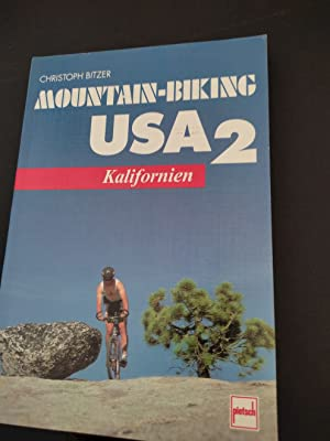 Mountain-Biking USA; Teil: 2., Kalifornien