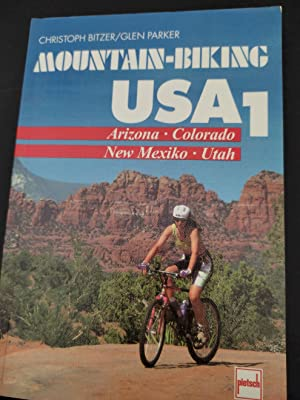 Mountain-Biking USA; Teil: 1., Arizona, Colorado, New Mexiko, Utah