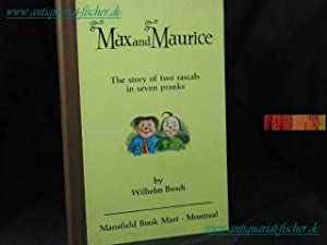 Max and Maurice - The story of two rascals in seven pranks