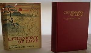 Ceremony of Love: Williams, Thomas