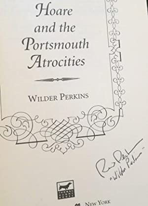 Hoare and the Portsmouth Atrocities: Perkins, Wilder