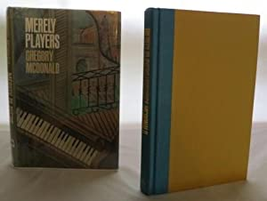 Merely Players: McDonald, Gregory