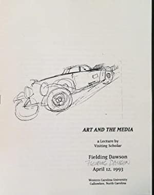 Art and the Media A Lecture by Visiting Scholar Fielding Dawson April 12, 1993