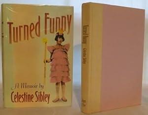 Turned Funny: Sibley, Celestine