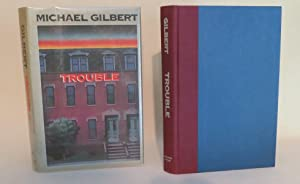 Trouble: Gilbert, Michael
