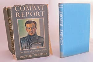 Combat Report The Story of a Fighter Pilot: Bolitho, Hector