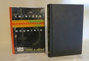 Thirteen Mountain: Reed, John R.