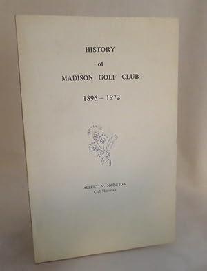 History of Madison Golf Club 1896-1972: Johnston, Albert S.