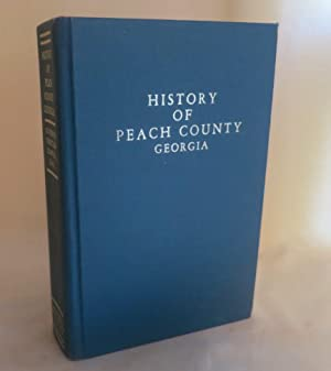 History of Peach County Georgia With Addenda and Errata: Governor Treutlen Chapter