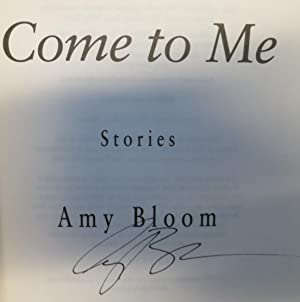 Come to Me: Bloom, Amy