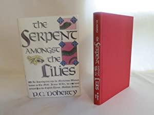 The Serpent Amongst the Lilies: Doherty, P.C.