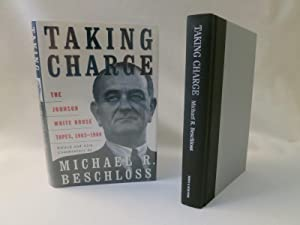 Taking Charge The Johnson White House Tapes 1963-1964
