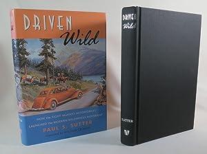 Driven Wild: Sutter, Paul S.