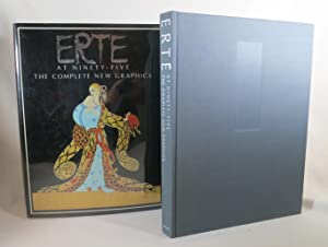 Erte at Ninety-Five The Complete New Graphics