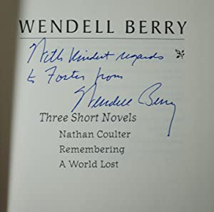 Three Short Novels Nathan Coulter; Remembering; A World Lost: Berry, Wendell