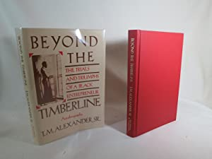 Beyond the Timberline The Trials and Triumphs of a Black Entrepreneur