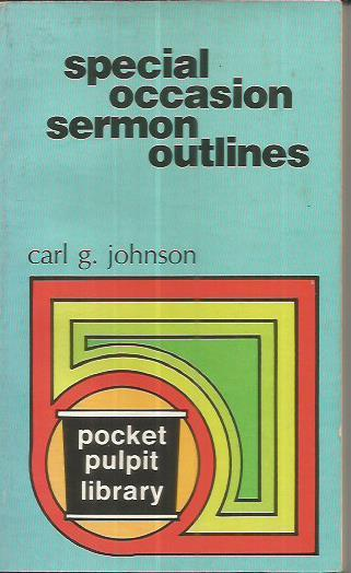 Special occasion sermon outlines (Pocket