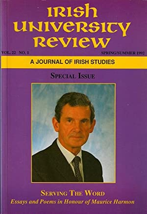 Irish University Review Vol 22 No 1 Spring/Summer 1992 Essays and Poems in Honour of Maurice Harmon