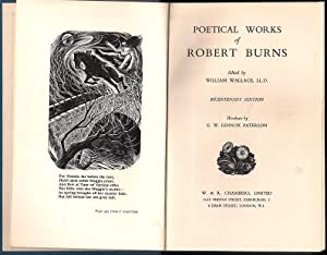 Poetical Works of Robert Burns. Edited by William Wallace . Bicentenary edition. Woodcuts by G. W...