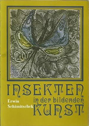 INSEKTEN IN DER BILDENDEN KUNST: Schimitschek, Erwin