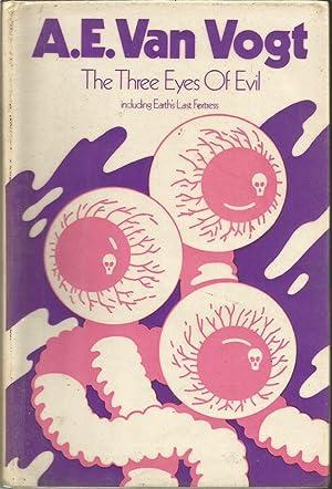Three Eyes of Evil: Vogt, A.E.Van