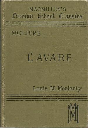 L'AVARE Comedie en Cinq Actes: de Moliere, J.B.