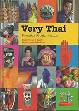 Very Thai: Everyday Popular Culture: Cornwel-Smith, Philip