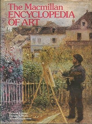The Macmillan Encyclopaedia of Art: Myers, Bernard L.;