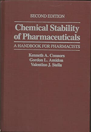 Chemical Stability of Pharmaceuticals: A Handbook for: Connors, Kenneth A.;