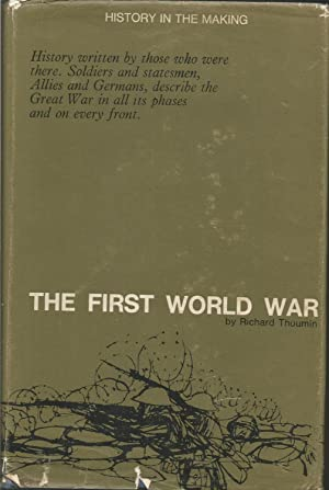 The First World War (History in the: Thoumin, Richard