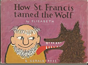 How St. Francis Tamed the Wolf