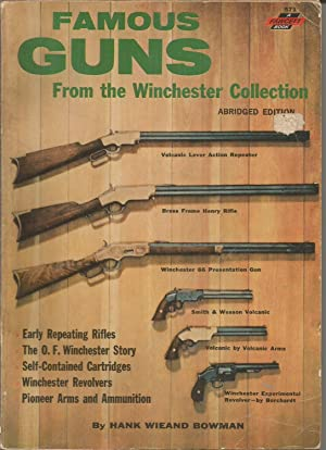 Famous Guns from the Winchester Collection (Fawcett: Bowman, Hank Wieand