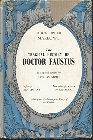 The Tragical History of Doctor Faustus In a special version by Basil Ashmore