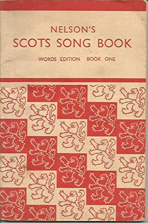 NELSON'S SCOTS SONG BOOK, WORDS EDITION, Book: Easson, James; Wiseman,