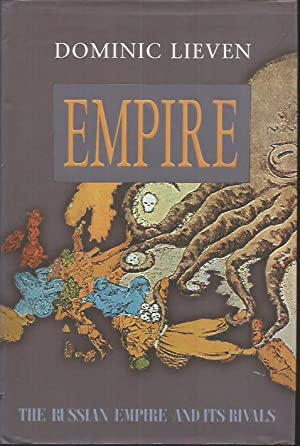 Empire: The Russian Empire and Its Rivals: D.C.B. Lieven