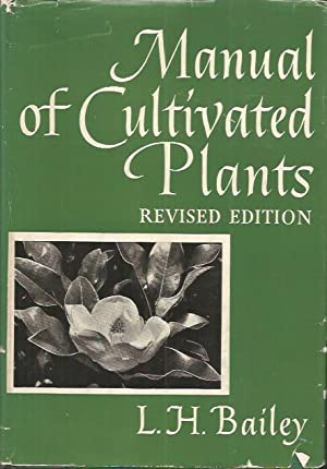 Manual of Cultivated Plants Revised Edition