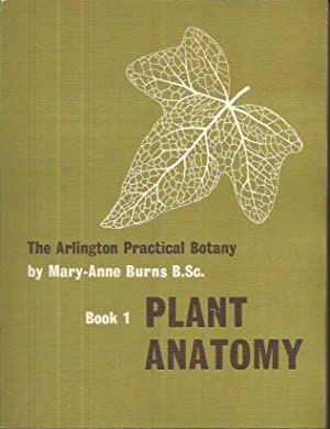 Plant anatomy (Practical botany series;book 1)