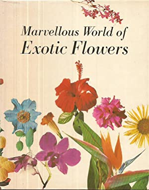 Marvellous World of Exotic Flowers