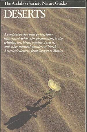 Deserts - A Comprehensive Field Guide, Fully Illustrated with Color Photographs, to the Wildflowe...