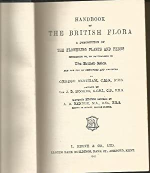 Handbook Of British Flora A Description of the Flowering Plants and Ferns Indigenous to The Briti...