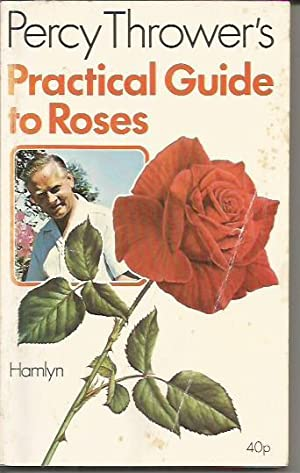 Practical Guide to Roses