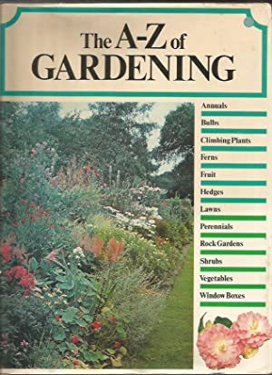 The A-Z Of Gardening