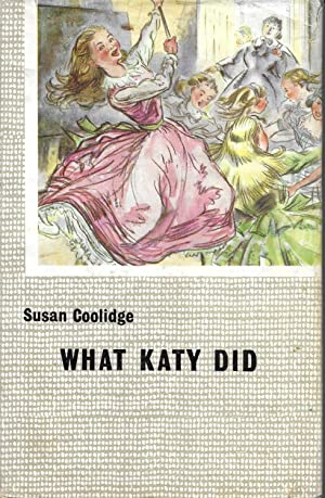 What Katy did (Blackie's library of famous books series)